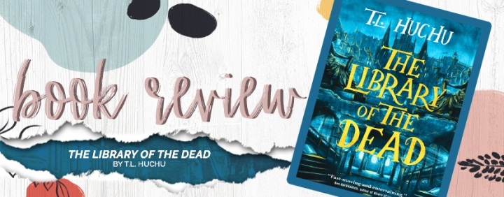 Book Review || The Library of the Dead by T.L.Huchu